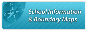 School Information and Boundary Maps