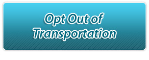 Opt Out of Transportation